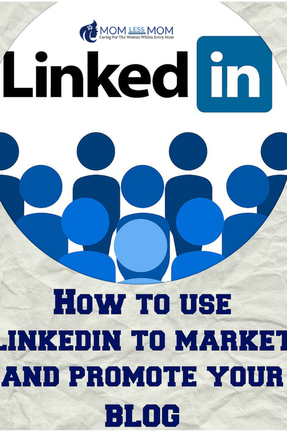 How to use Linkedin to Market and Promote your Blog