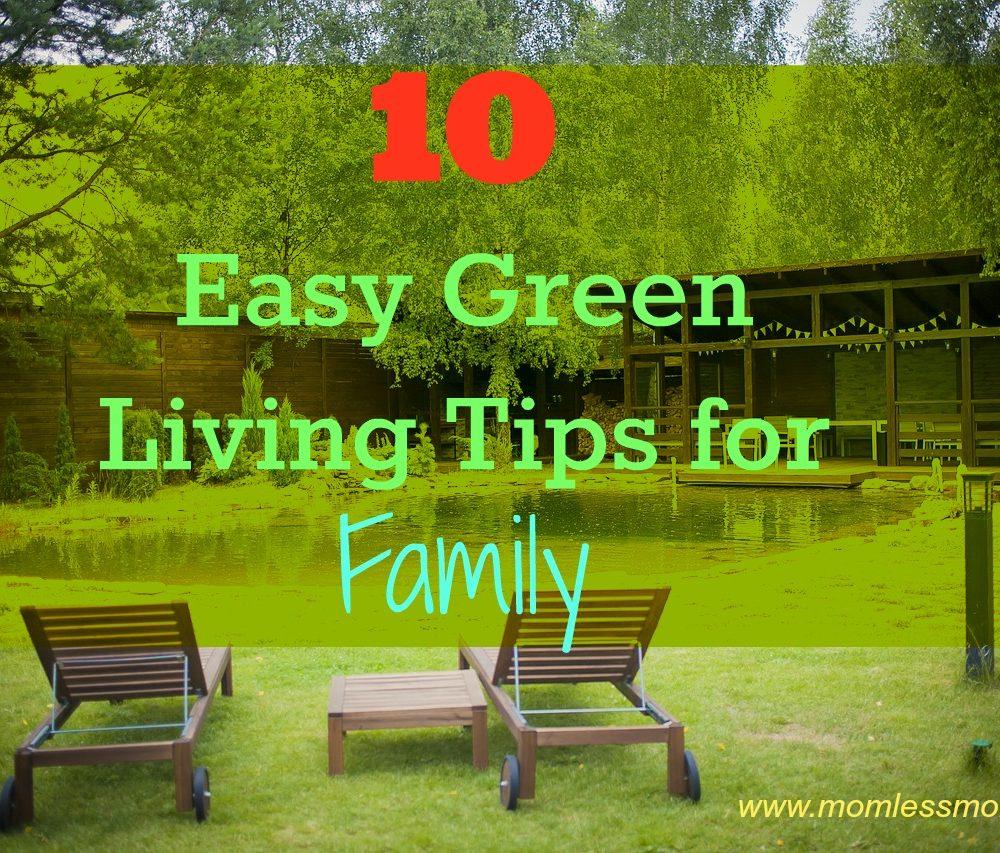 10 Easy Green Living Tips for Family