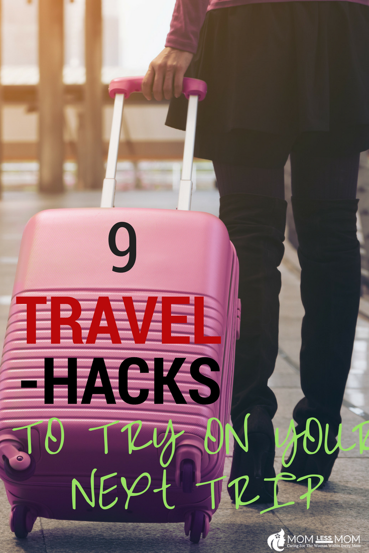 9 Travel Hacks to Try on your next trip