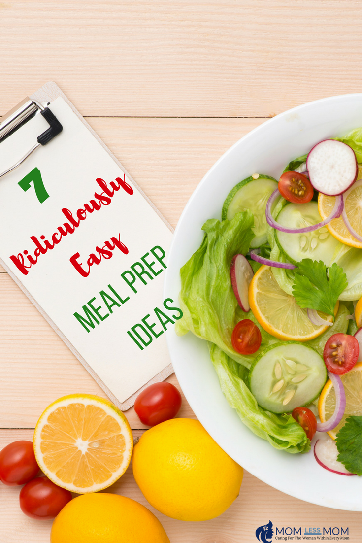 7 Ridiculously Easy Meal Prep Ideas for the Week and FREE Printable