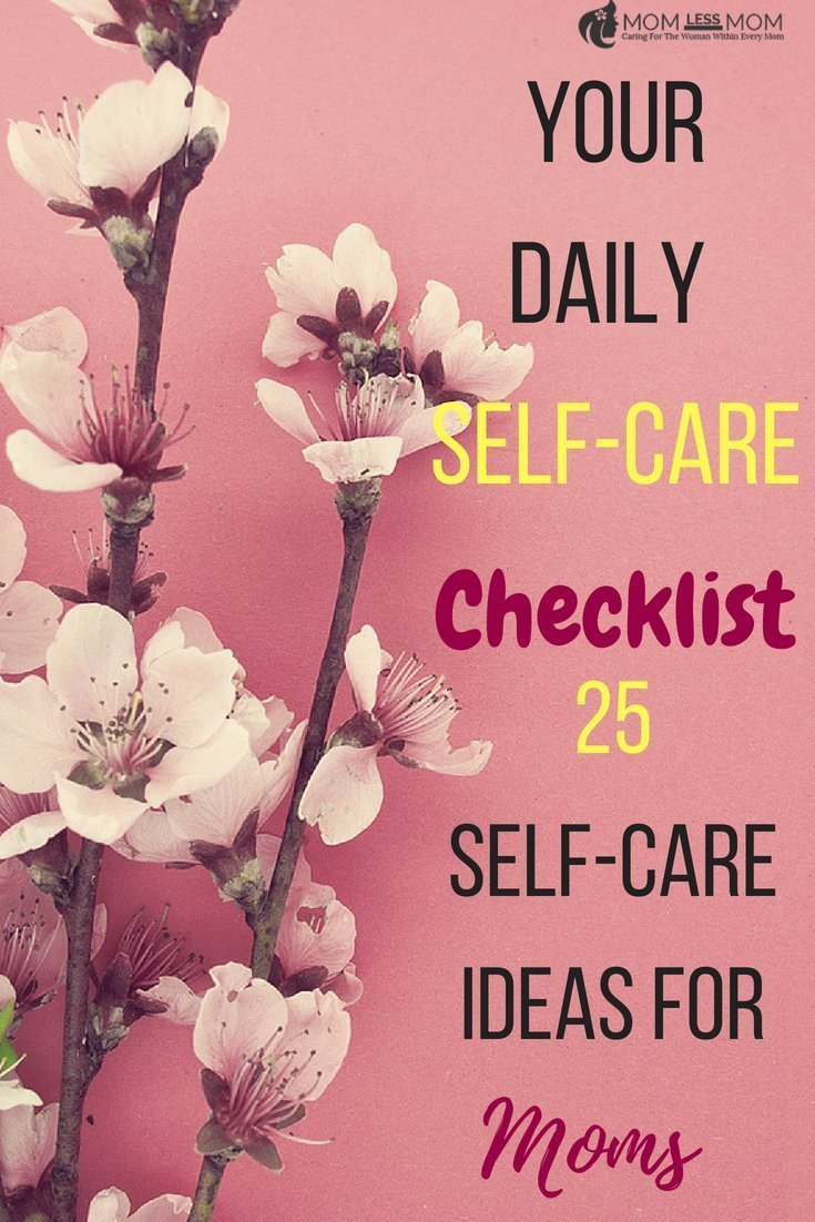 Why is Self-care important? What are the benefits of self-care?  As moms, our lives are busy. We often leave ourselves out from our to-do list. Why? Because we don\'t deserve it? Or our self-care is not as important as caring for our loved ones? This list of 25 self-care activities is a great starter to care for yourself! #personalcare #selfcareideas #momcare