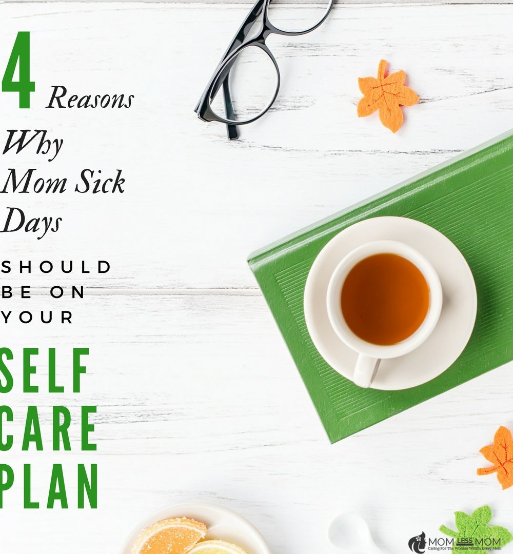 Self-care plan for moms
