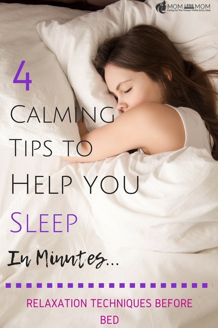 Getting a good night\'s sleep is a blessing. But sometimes, we have a hard time shutting down all that negative self-talk that shows up in your head exactly at bed time. In this post, I share 4 calming tips to help you sleep with great relaxation techniques before bed. #sleeproutine