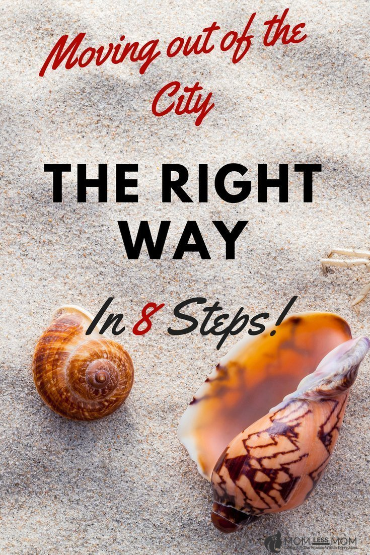 Moving out of the City the Right Way in 8 Steps