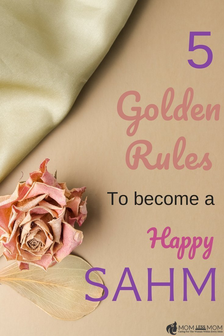 When you're a stay at home mom, it's important to follow  few golden rules to be fulfilled in your role as a mother. Why do I call them GOLDEN rules? Because they just are! Golden since it works. Golden since it will make you happy. Golden since it will be your path to ultimate self-care while still enjoying motherhood and SAHM life! Have a read #selfcare
