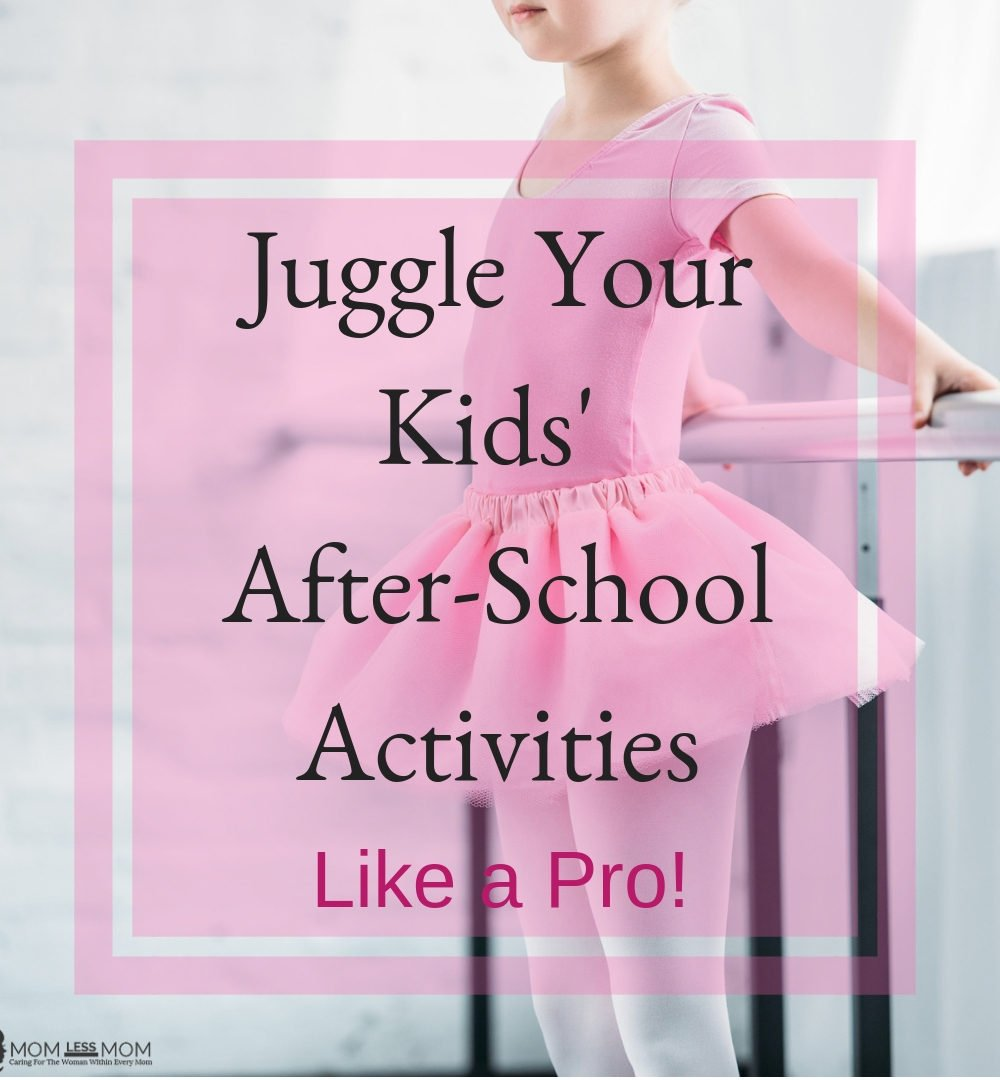 juggle your kids' after school activities like a pro
