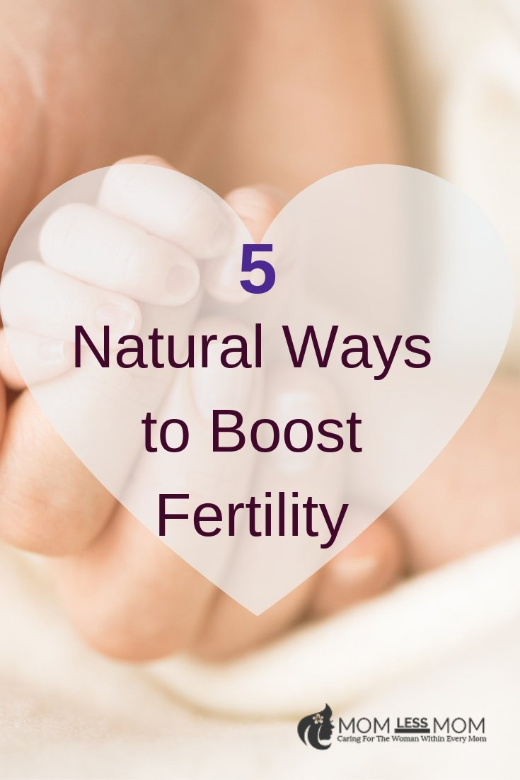 5 Natural Ways to Increase Fertility