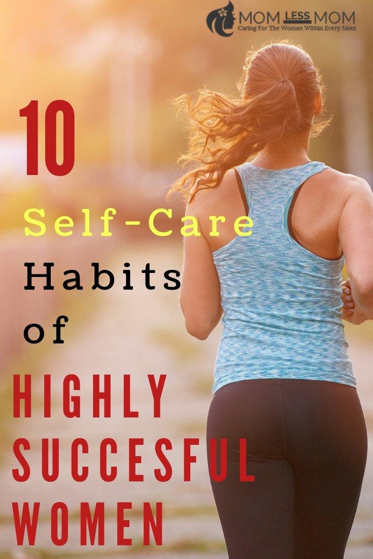 10 Self-Care Habits of Successful Women