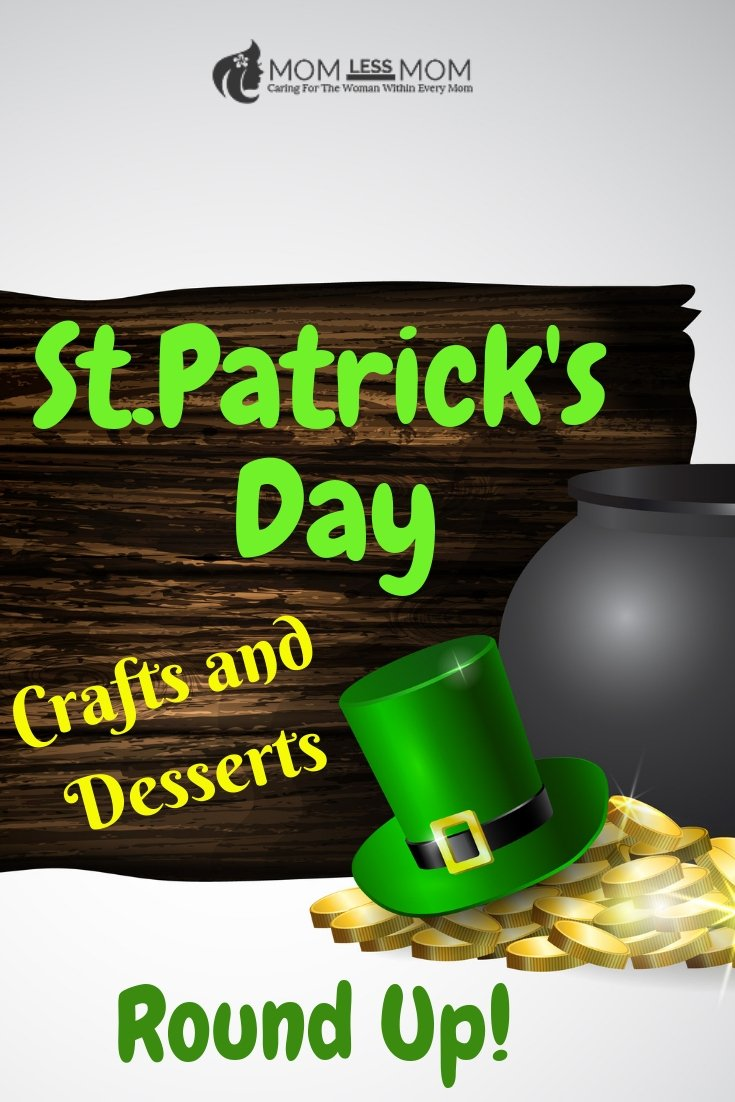 St.Patrick's Day Crafts and Desserts Round Up