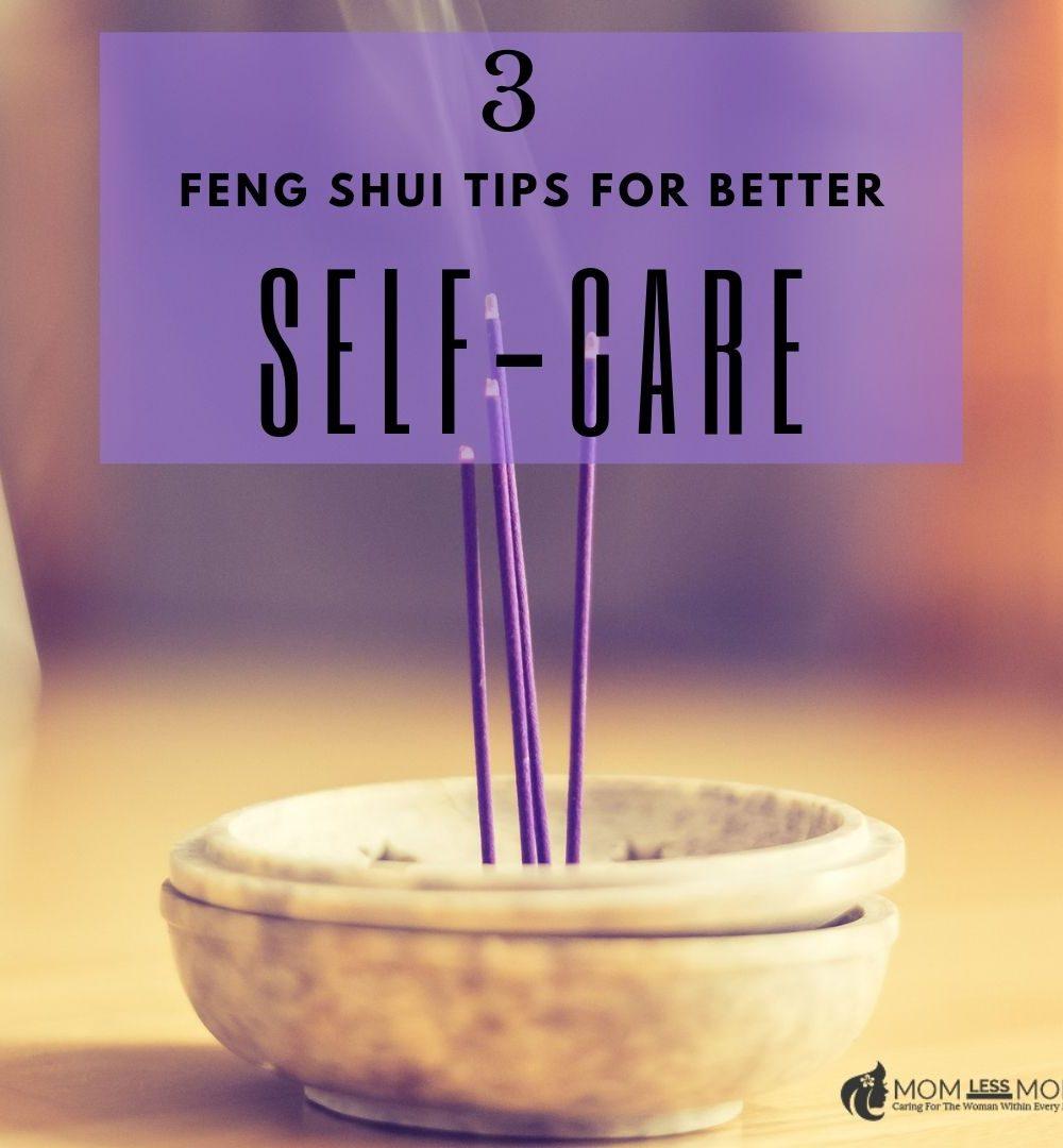 Feng Shui Tips for better Self-care