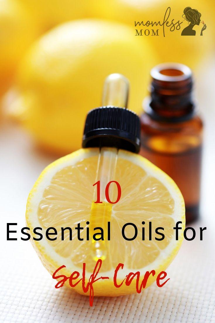 10 Varieties of Essential Oils for Self-Care
