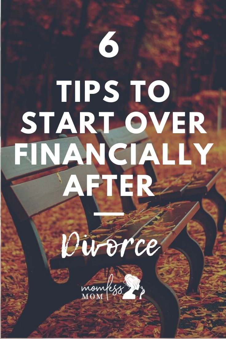 6 Tips to Start Over Financially After Divorce