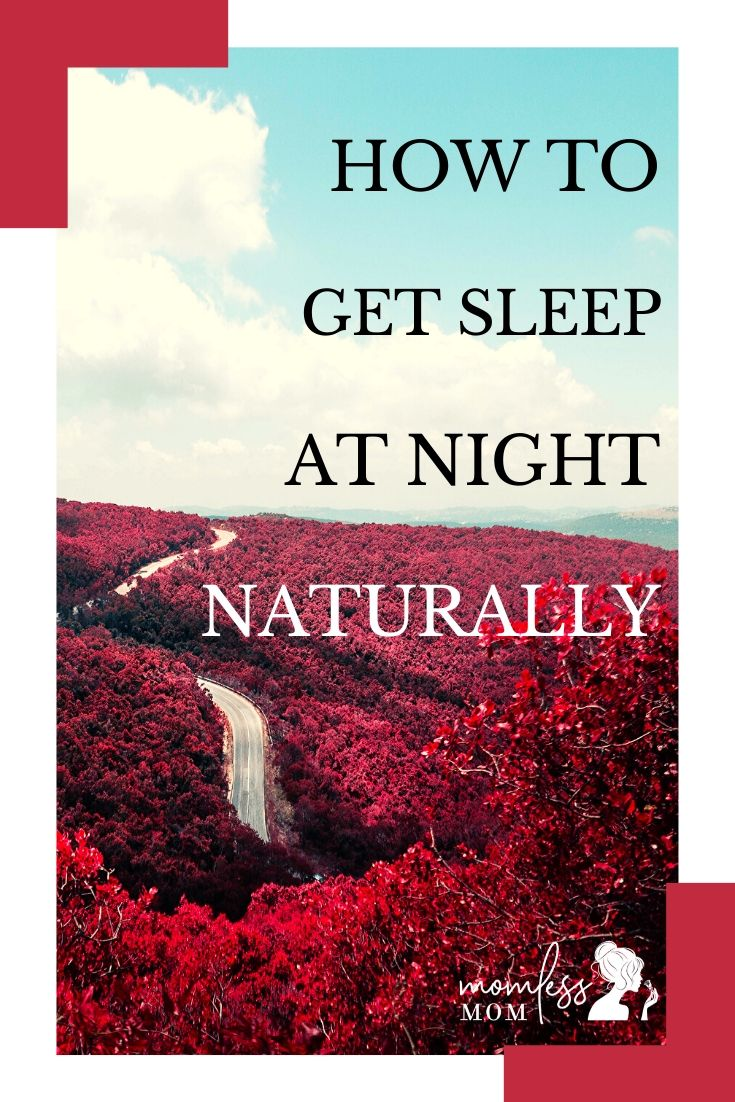 How to Get Sleep at Night Naturally