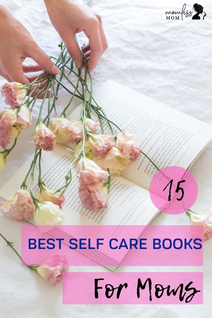 15 Best Self care Books for Moms