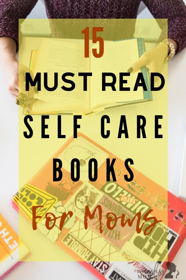 Top 15 best self care books for moms