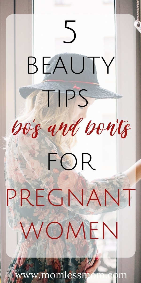 5 Pregnant Beauty Treatments Dos and Don\'ts