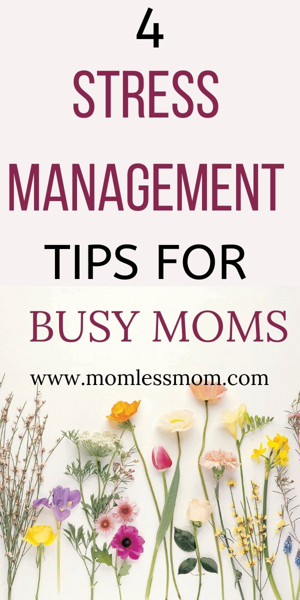4 Effective Ways to Cope with Stress as a Busy Mother