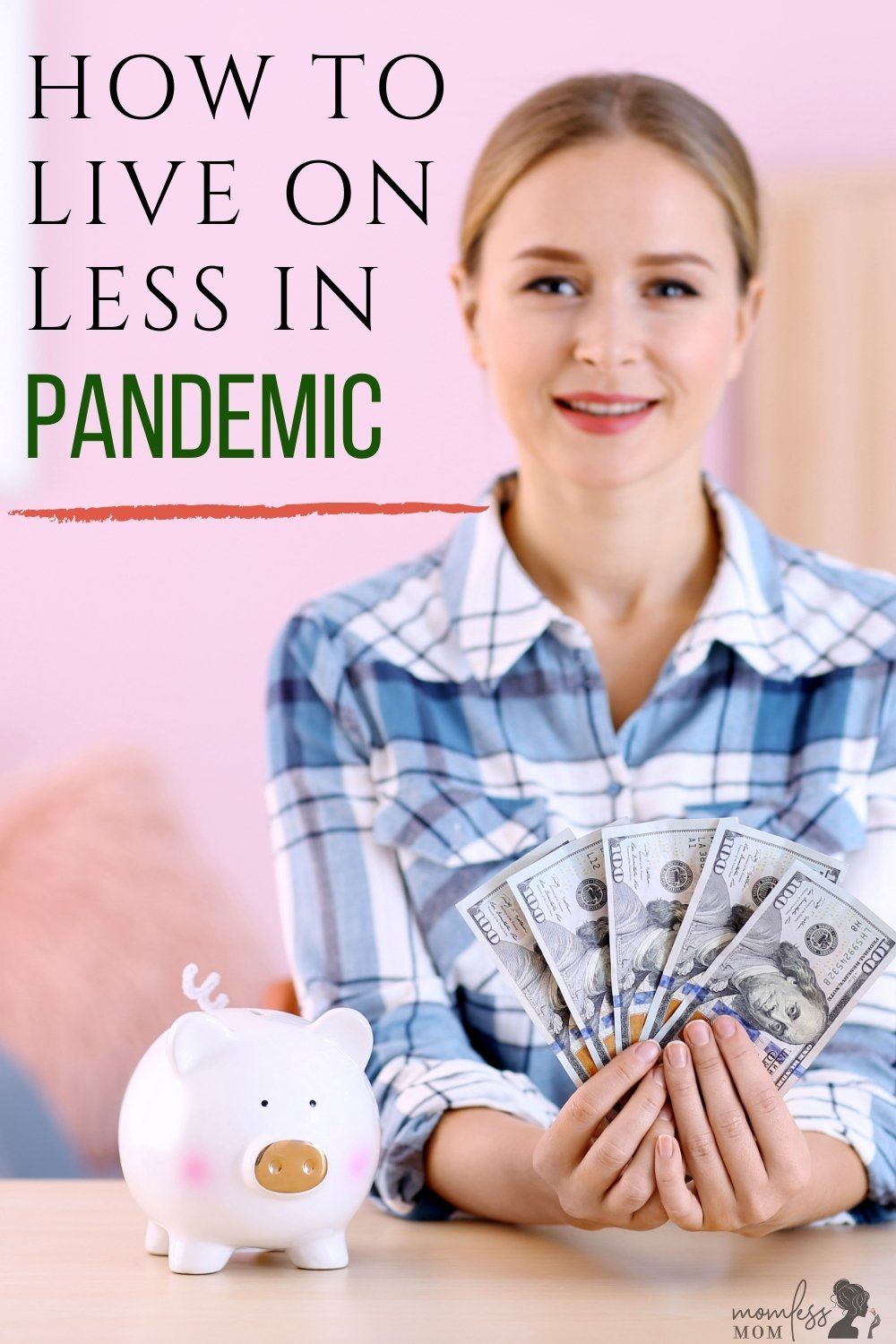 How to Live Well on Less in Pandemic
