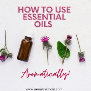how to use essential oils aromatically