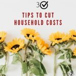 3 Tips to Cut your Household Costs