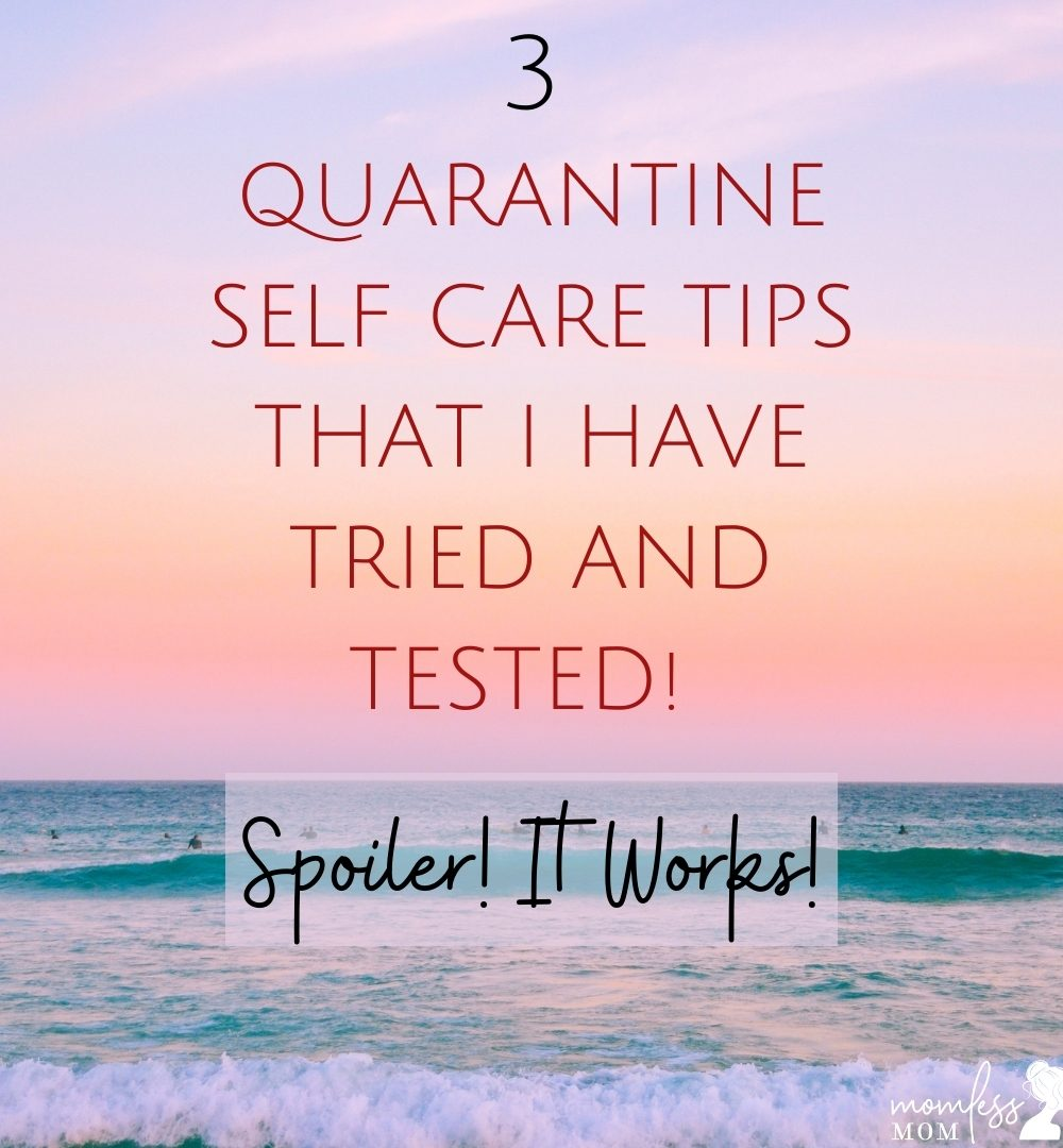 Quarantine Self care Tips to Try