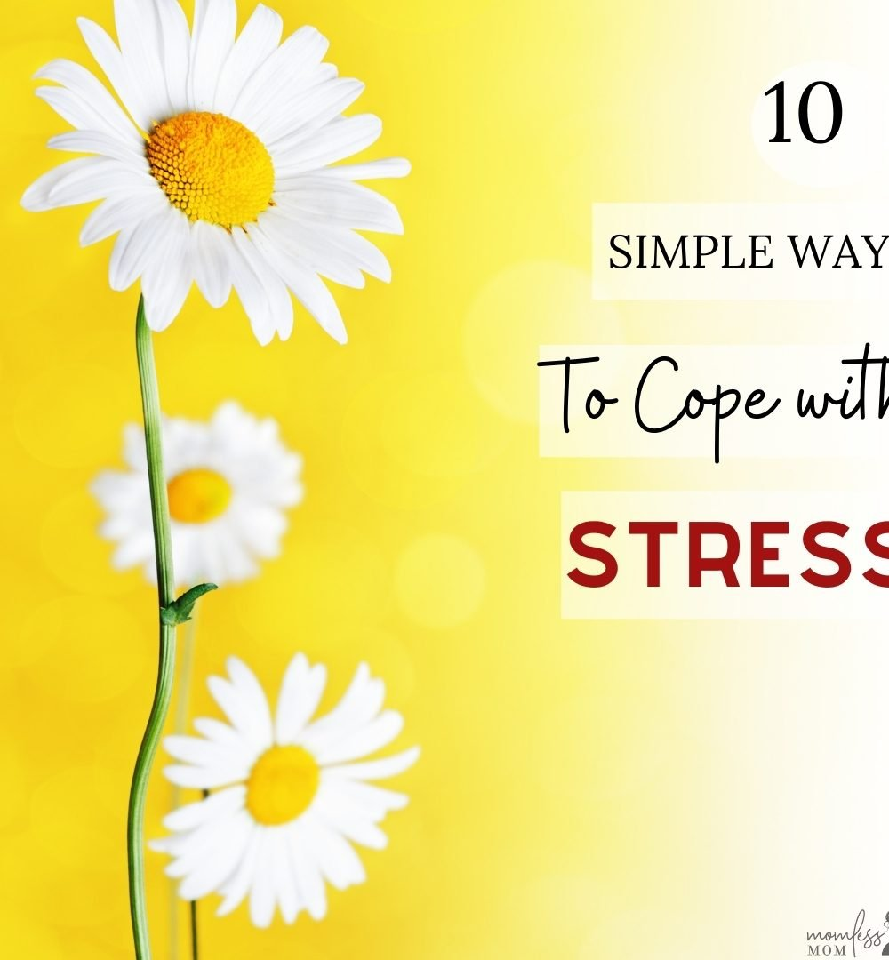 10 Simple Ways to Cope with Stress