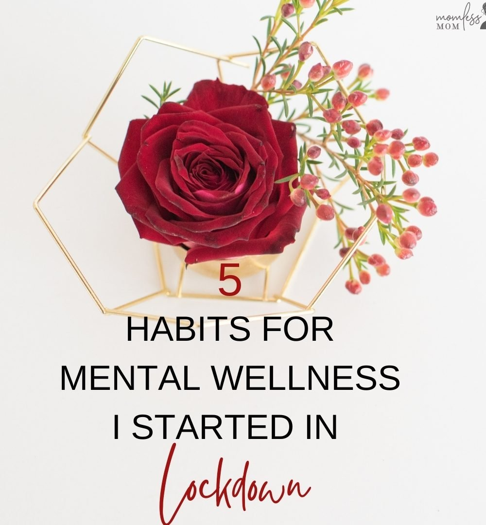 5 mental wellness habits in lockdown