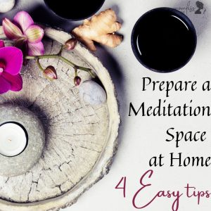 tips to prepare a meditation space at home