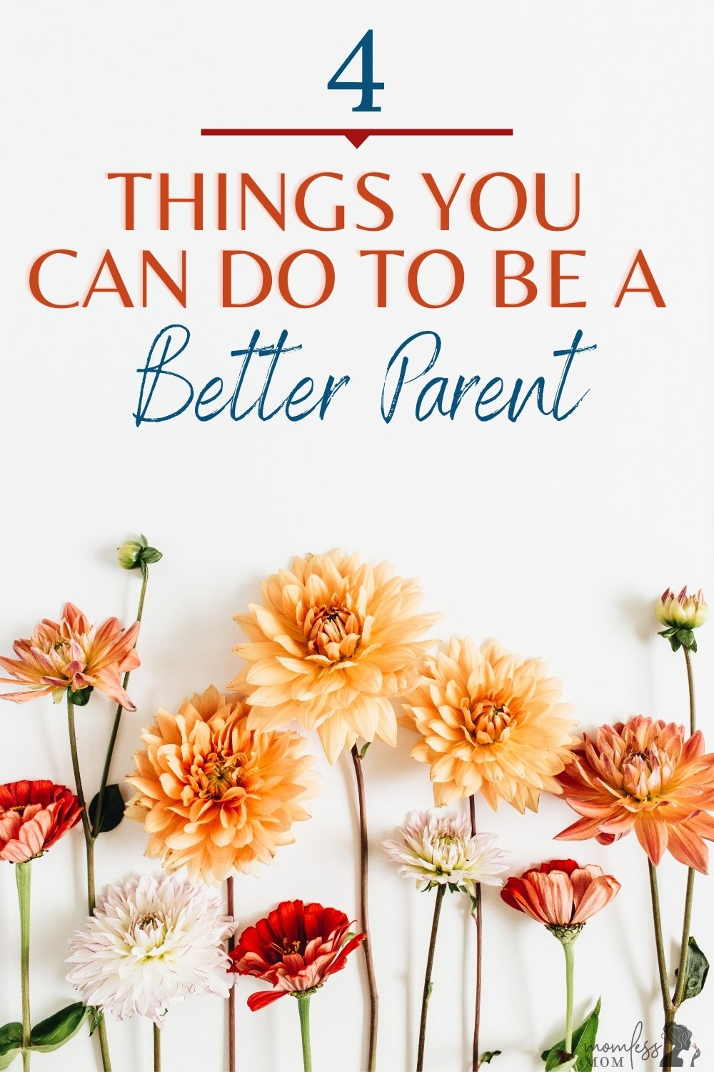 4 ways to be a better parent