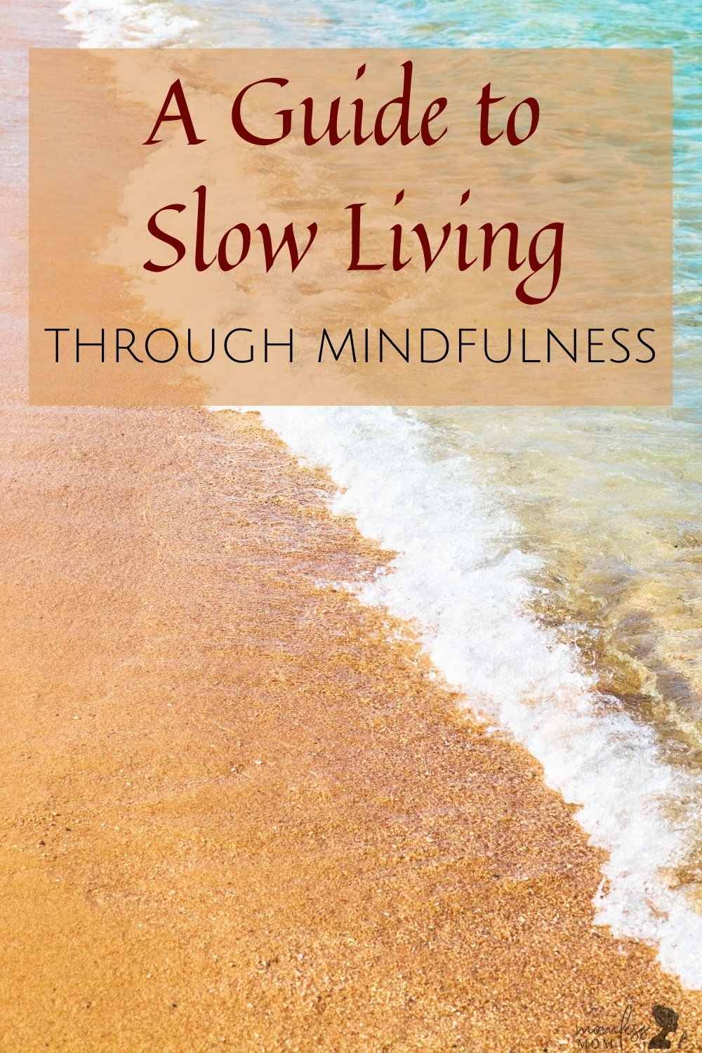 Slow Living with Mindfulness