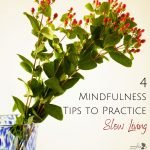 A Guide to Slow Living with Mindfulness
