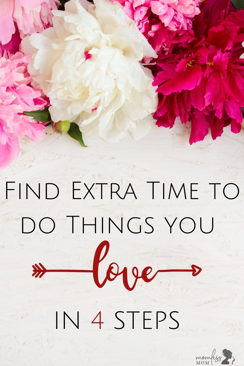 4 steps to find extra time to do things you love
