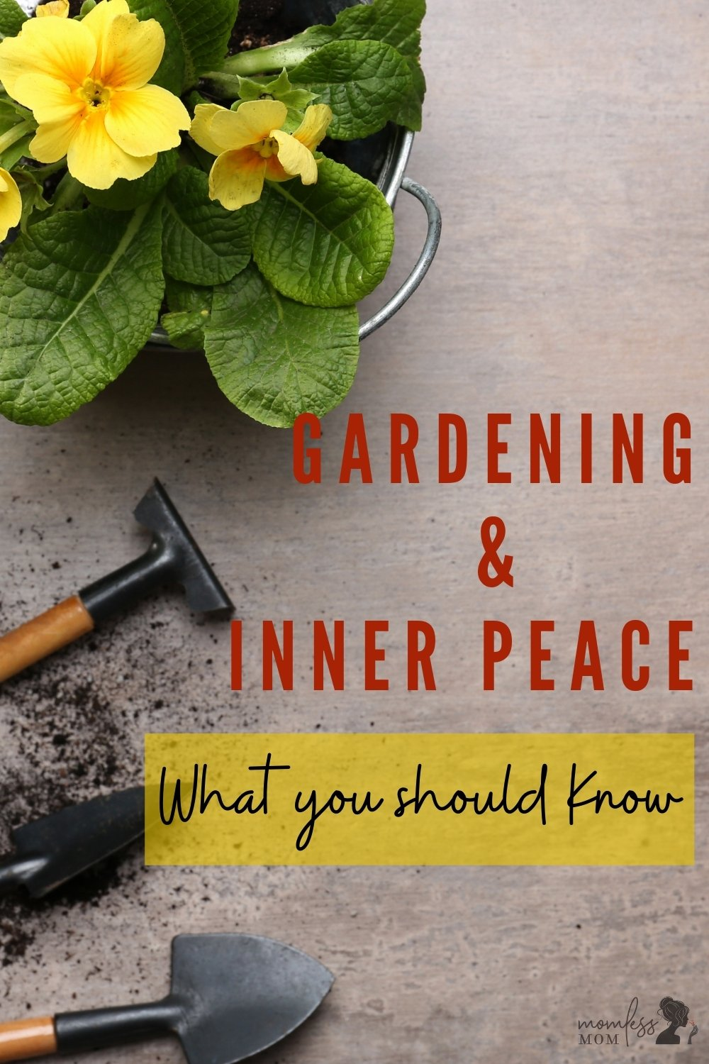 Create inner peace with Gardening
